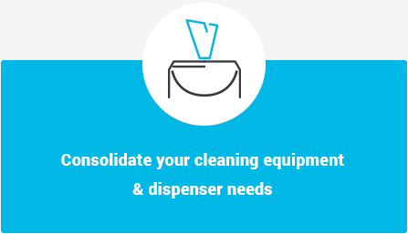 Consolidate your cleaning equipment and dispenser needs