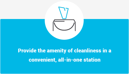 Provide the amenity of cleanliness in a convenient, all-in-one station