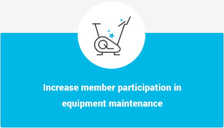 Increase member participation in equipment maintenance