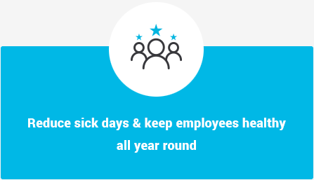 Reduce sick days and keep employees healthy all year round
