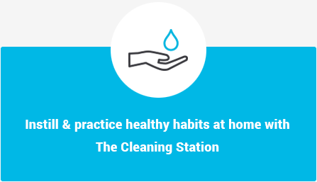 Instill and practice healthy habits at home with The Cleaning Station